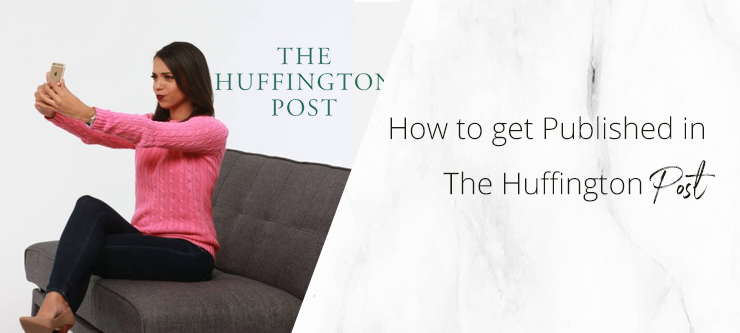 How to get published in The Huffington Post